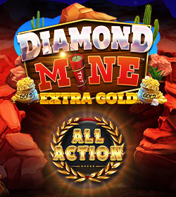 Diamond Mine Extra Gold All Action